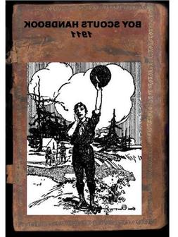 BOY SCOUTS HANDBOOK The First Edition, 1911