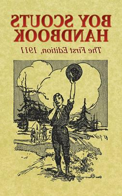 Dover Books on Americana: Boy Scouts Handbook : The First Ed